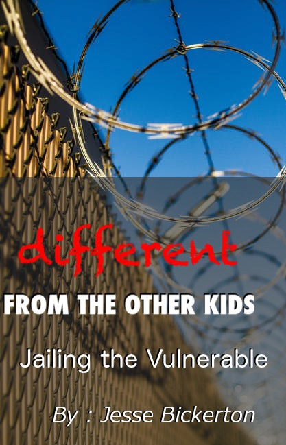 Different from the Other Kids presents Jailing the Vulnerable